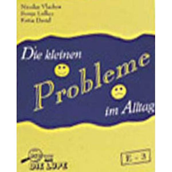 Die kleinen Probleme im Alltag